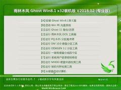 雨林木风Ghost Win8.1 x86 超纯装机版 v2018.02(免激活)