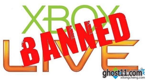 Win10大番茄系统下载下Xbox One帐号被封禁
